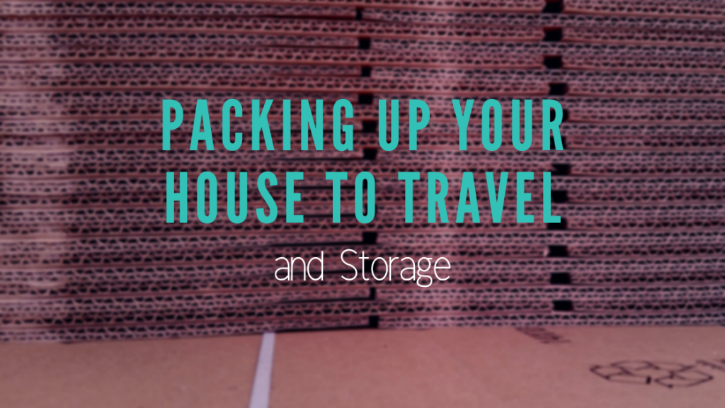 Packing Up Your House To Travel