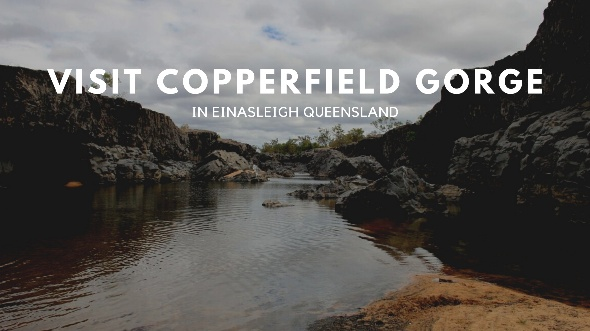 Visit Copperfield Gorge
