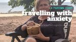 Travelling with generalised anxiety disorder